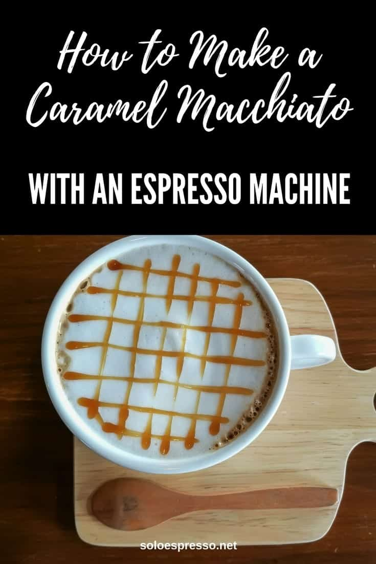 What is a caramel macchiato? Find out what it is and how to make it with an espresso machine at home. What ingredient you need and how to put them together.
