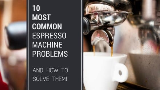 home espresso machine troubleshooting