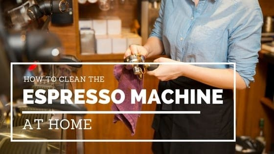 how to clean espresso machine at home
