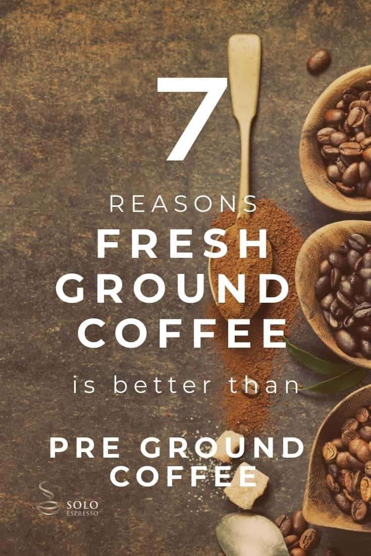 If you're serious about coffee there's no better option than fresh ground coffee. Why drink a cup of coffee if it's not the best brew you can have? Coffee is not only supposed to keep you awake. But you'll only enjoy these benefits if your coffee preparation is up to standard and that starts at the very beginning. Here is why you should use fresh ground coffee.