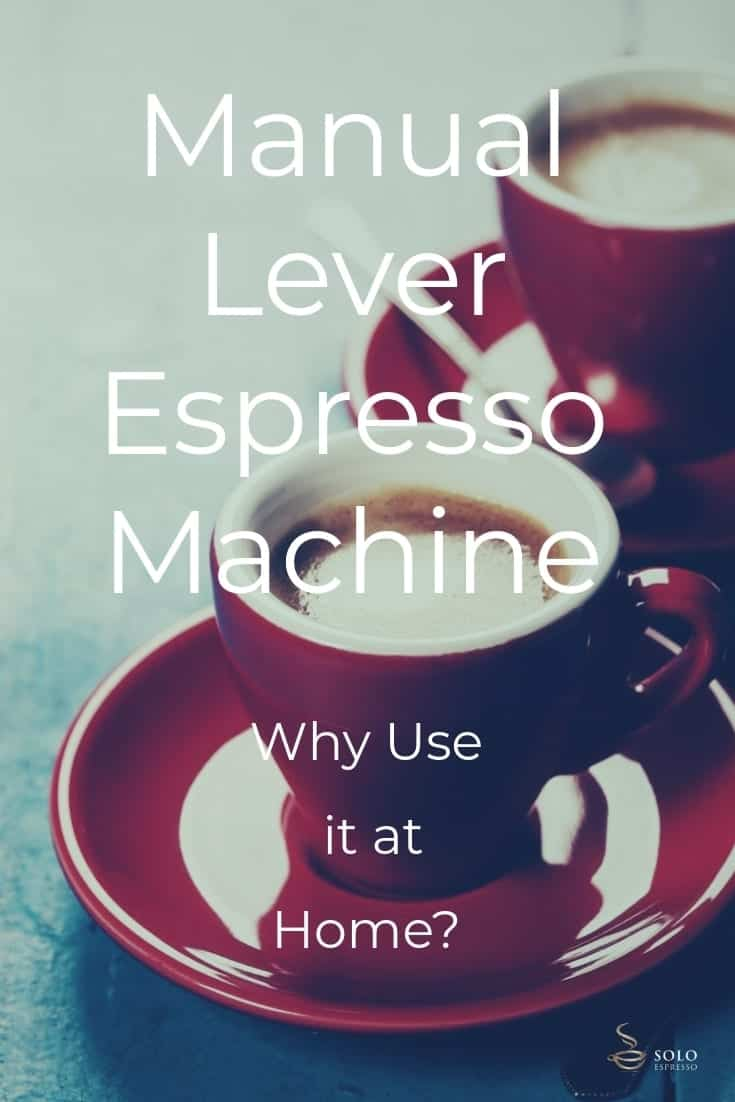 If you think automatic espresso machines can't satisfy your cravings for an authentic espresso, you might just fall in love with the Manual Lever Espresso Machine. They both make good espresso, though they look and function in a totally different way. But why use a Manual Lever Espresso Machine if there are a lot of automatic ones available and is it for you?