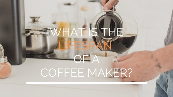 What is the lifespan of a coffee maker