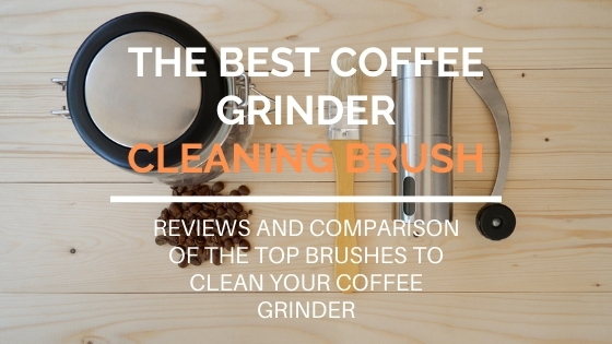 Best coffee grinder cleaning brush
