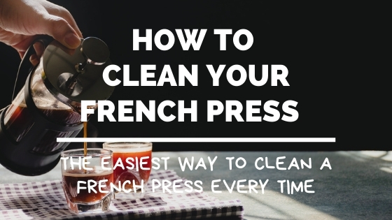 how to clean french press